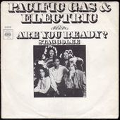 pacific gas & electric - are you ready / staggolee - 1970 (NL) - l'oreille cassée