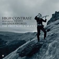 High Contrast feat. Tiesto & Underworld - The First Note is Silent