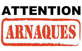 Attention ! Arnaques !