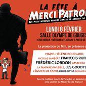 La fête à « MERCI PATRON » : Lundi 8 Février 2016 - Salle Olympe de Gouges à PARIS