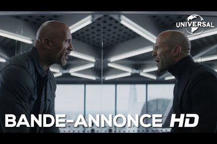 HOBBS AND SHAW, PREMIÈRE BANDE-ANNONCE !
