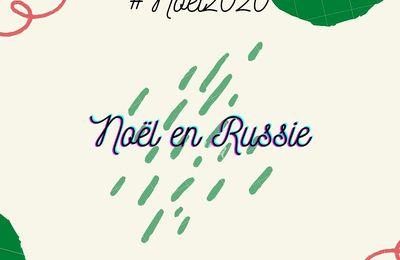 Noël en Russie! (#NOEL2020)