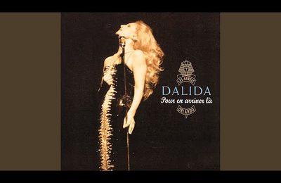 Pour en arriver là by Dalida