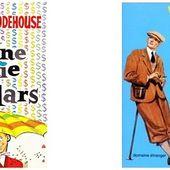 P.G.Wodehouse : Une pluie de dollars (Éditions 10-18) - Le blog de Claude LE NOCHER