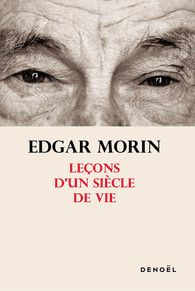 A 100 ans, Edgar Morin nous invite à la lucidité et à la vigilance