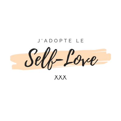 J'adopte le Self-Love