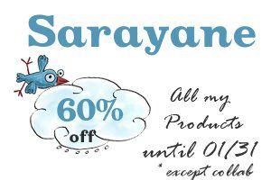 Oyé oyé !!!! des promos chez Sarayane !!!