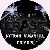 Nytron & Sugar Hill-F.E.V.E.R★★★TOP# 12 HOUSE★★★ CHARTS BEATPORT★★★TOP# 3★★★TRAXSOURCE NU DISCO by NYTRON (PROMO PAGE)