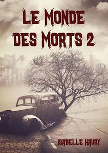 Le Monde Des Morts 2, la critique de Zombies World !