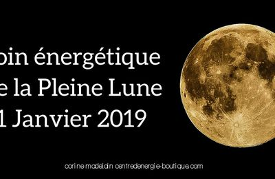 Soin énergétique collectif Plein Lune 21 janvier 2019