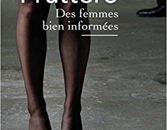 Des femmes bien informées - Carlo Fruttero