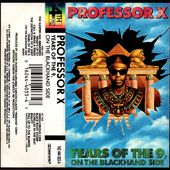 Professor X - Years Of The 9, On The Blackhand Side - 1991 - l'oreille cassée