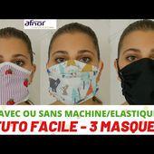 😷 Tuto facile - 3 masques de protection - AVEC ou SANS machine/élastique !