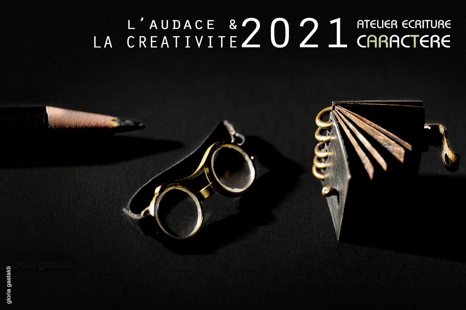 CREATIVITE & AUDACE POUR 2021, RENDEZ-VOUS ATELIERS JANVIER
