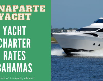 Yacht Charter Rates Bahamas-At The Best Price