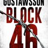 """Block 46"", de Johana Gustawsson"