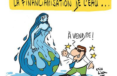 """La financiarisation de l'eau"""