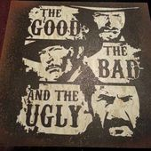 The Good, The Bad, and The Ugly by punkdaddy74 on DeviantArt