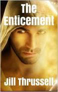 The Enticement by Jill Thrussell