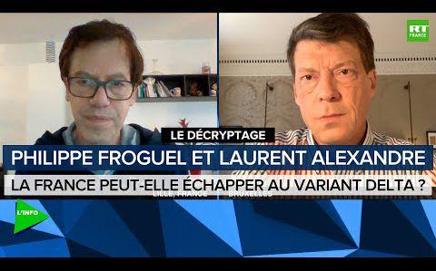Le décryptage - La France peut-elle échapper au variant Delta ?