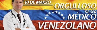 EL 10 DE MARZO CELEBRAMOS EN VENEZUELA EL DÍA DEL MÉDICO