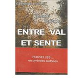 entre val et sente (Nouvelles en Pyrénées Audoises)