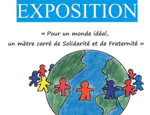 Exposition. Pour un monde idéal, un mètre carré de Solidarité et de Fraternité