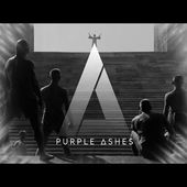 """PURPLE ASHES """"DREAMERS IN SLEEPLESS NIGHT"""""""