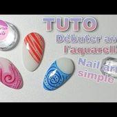 Débuter en aquarelle - le matériel - tuto nail art facile