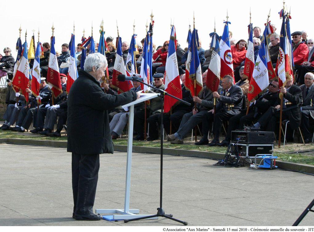 Samedi 15 mai 2010 à 16 H 00 au Mémorial National des Marins Morts pour la France. Sixième édition de la cérémonie annuelle du souvenir présidée par M. Gérard Delbauffe, président général du Souvenir Français.