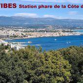 ANTIBES station phare de la Côte d'Azur - une des plus vieilles villes de France