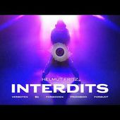 Helmut Fritz - Interdits (Official Audio)