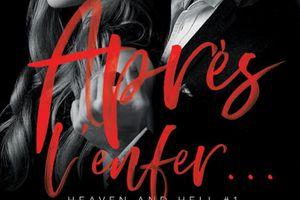 Heaven and Hell tome 1 : Après l'enfer de Natasha MADISON