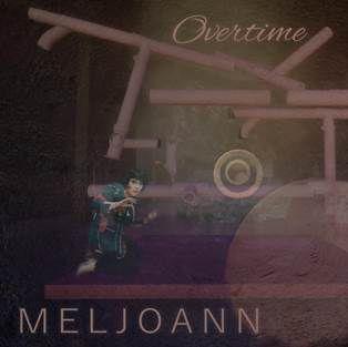 Meljoann► Overtime
