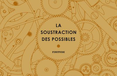 La soustraction des possibles. Joseph INCARDONA - 2020