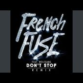 Don't Stop (French Fuse x Gaidz Remix)