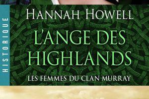Les femmes du Clan Murray tome 1 : L'ange des Highlands de Hannah HOWELL