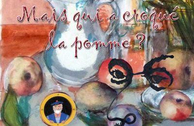 Du 12 au 24 novembre 2019 : MAIS QUI A CROQUE LA POMME ? à La Roche-Posay