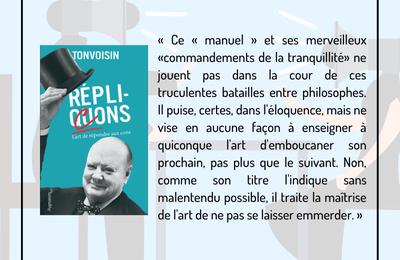Réplicons L'art de répondre aux cons - Dernier livre de Tonvoisin -