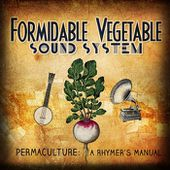 Permaculture: A Rhymer's Manual, by Formidable Vegetable Sound System