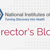 From The NIH: The Director's Blog | HealthcareNOWradio.com