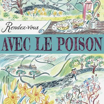 Rendez-vous avec le poison