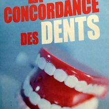 La concordance des dents