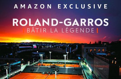 """Roland Garros : Bâtir la légende"", documentaire inédit disponible dès le 11 mai sur Amazon Prime Video"