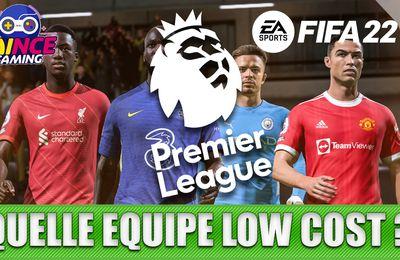 Fifa 22 / FUT 22 / Une Equipe Premier League pas chère / Low Cost