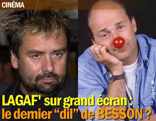 """Lagaf' sur grand écran : le dernier """"dil"""" de Besson ?"""