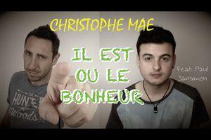 Christophe Maé - Il est où le bonheur (frank cotty et sansimon )