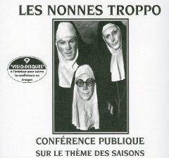 les nonnes troppo, un groupe de rock français créé en 1986 et ce groupe sera par la suite relié aux vrp