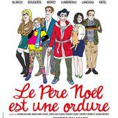 LE PERE NOËL EST UNE ORDURE - SORTIES à PARIS par  Robert BONNARDOT