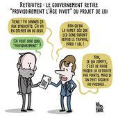 Retraites: le gouvernement français retire provisoirement l'âge pivot de la loi - MOINS de BIENS PLUS de LIENS